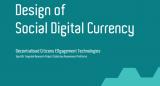 Design of digital social currency report