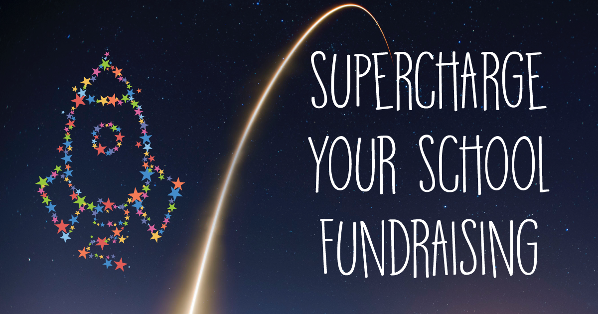 supercharge your school fundraising
